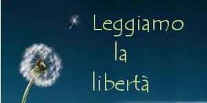 Leggiamo la libertà