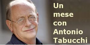 Un mese con Antonio Tabucchi