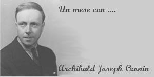 Un mese con Archibald Joseph Cronin