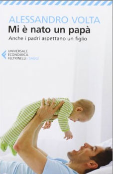 Mi è nato un papà