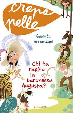 12 libri per bambini da mettere in valigia: Chi ha rapito la baronessa augusta?