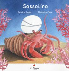 12 libri per bambini da mettere in valigia: Sassolino
