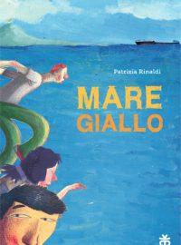 Mare giallo di Patrizia Rinaldi edito da Sinnos
