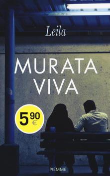 Giornata mondiale contro la violenza sulle donne: Murata viva. Prigioniera della legge degli uomini di Leila