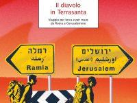 Recensione di Il diavolo in Terrasanta di Enrico Brizzi edito da Mondadori