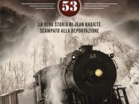 Recensione di Convoglio 53. La vera storia di Jean Khaieté scampato alla deportazione, Giuseppe Altamore