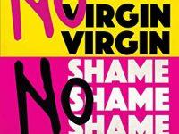 recensione-no-virgin-no-shame