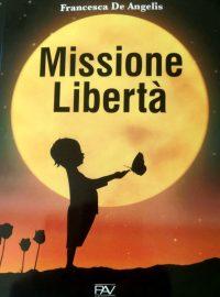 Missione-Libertà-recensione