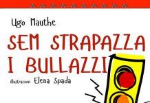 Sem strapazza i bullazzi, Ugo Mauthe